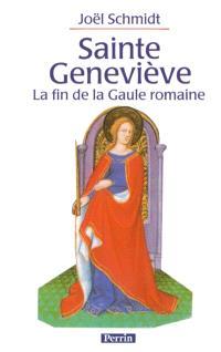 Sainte Geneviève : la fin de la Gaule romaine