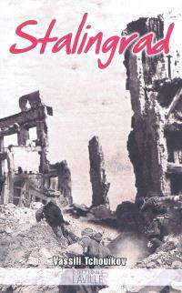 Stalingrad : la bataille du siècle