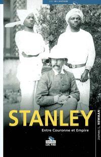 Stanley entre couronne et Empire