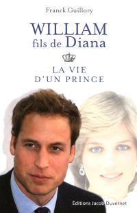 William, fils de Diana : la vie d'un prince