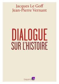 Dialogue sur l'histoire : entretiens avec Emmanuel Laurentin
