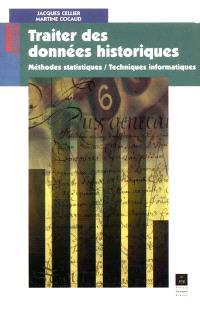 Traiter des données historiques : méthodes statistiques, techniques informatiques