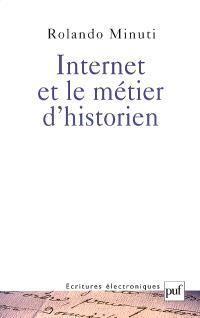Internet et le métier d'historien : réflexions sur les incertitudes d'une mutation