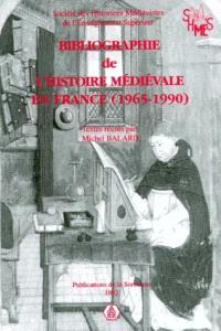 Bibliographie de l'histoire médiévale en France, 1965-1990