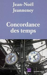 Concordance des temps, Concordance des temps : dialogues radiophoniques