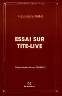 Essai sur Tite-Live
