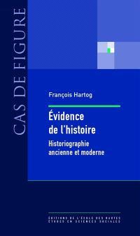 Evidence de l'histoire : ce que voient les historiens