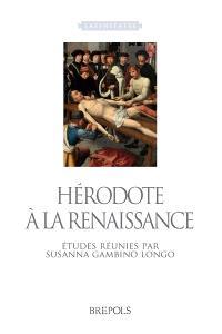 Hérodote à la Renaissance