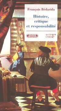 Histoire, critique et responsabilité