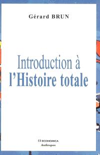 Introduction à l'histoire totale