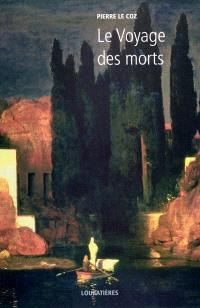 L'Europe et la profondeur. Volume 4, Le voyage des morts