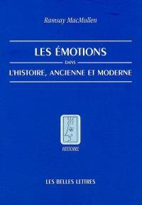 Les émotions dans l'histoire, ancienne et moderne