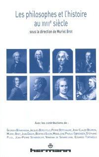 Les philosophes et l'histoire au XVIIIe siècle
