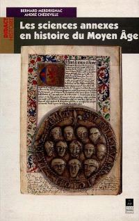 Les sciences annexes en histoire du Moyen Age