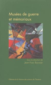 Musées de guerre et mémoriaux : politiques de la mémoire