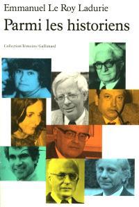 Parmi les historiens. Volume 1