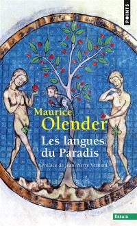 Les langues du paradis : Aryens et Sémites, un couple providentiel