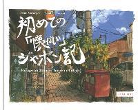 Voyage au Japon. Volume 1, Tokyo