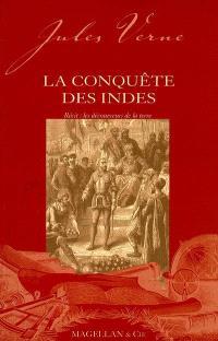 La conquête des Indes : récit : les découvreurs de la Terre