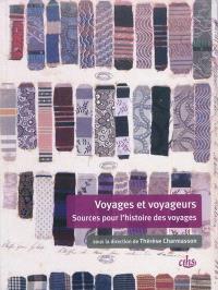 Voyages et voyageurs : sources pour l'histoire des voyages