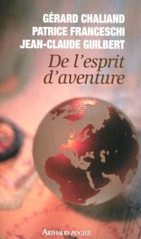 De l'esprit d'aventure : document