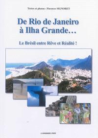 De Rio de Janeiro à Ilha Grande... : le Brésil entre rêve et réalité !