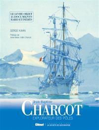 Jean-Baptiste Charcot, explorateur des pôles