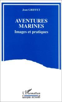 Aventures marines : images et pratiques