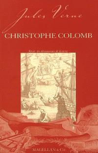 Christophe Colomb : récit : les découvreurs de la Terre