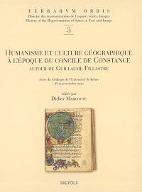 Humanisme et culture géographique à l'époque du concile de Constance : autour de Guillaume Fillastre : actes du colloque de l'Université de Reims, 18-19 septembre 1999