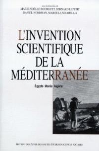 L'invention scientifique de la Méditerranée : Egypte, Morée, Algérie