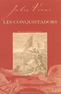 Les conquistadors : récit