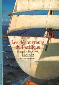 Les découvreurs du Pacifique : Bougainville, Cook, Lapérouse