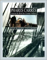 Phares carrés : journal de bord des grands voiliers