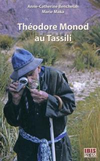 Théodore Monod au Tassili : à la recherche de la Monodiella