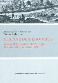 Voyage d'Espagne et de Portugal : 31 août-24 décembre 1729