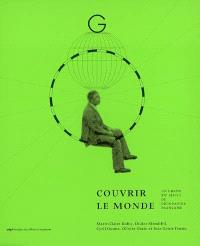 Couvrir le monde : un grand XXe siècle de géographie française