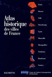 Atlas historique des villes de France