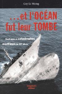 Et l'océan fut leur tombe : naufrages et catastrophes maritimes du XXe siècle : catastrophe en Martinique