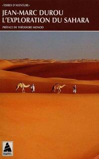 L'exploration du Sahara