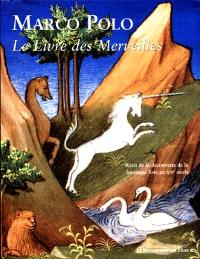 Le livre des merveilles : extrait du Livre des merveilles du monde (Ms. fr. 2810) de la Bibliothèque nationale de France