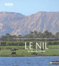 Le Nil : le don des dieux