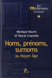 Noms, surnoms, prénoms au Moyen Age