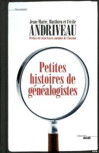 Petites histoires de généalogistes