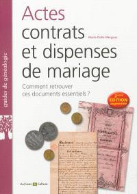 Actes, contrats et dispenses de mariage : comment retrouver ces documents essentiels ?