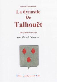 La dynastie de Talhouët et ses alliances