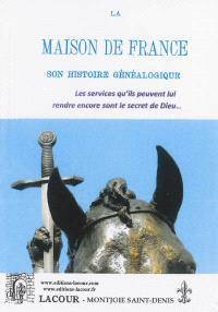 La maison de France : son histoire généalogique