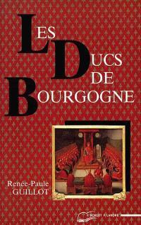 Les ducs de Bourgogne : le rêve européen