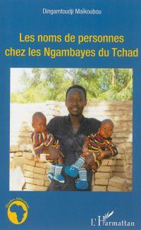 Les noms de personnes chez les Ngambayes du Tchad