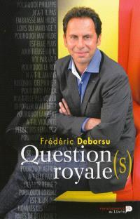 Question(s) royale(s) : le livre qui dévoile la vraie personnalité des membres de la famille royale, comme jamais auparavant